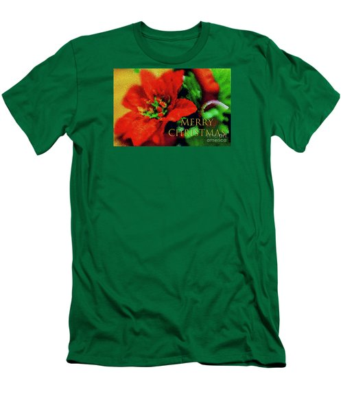 Men's T-Shirt (Slim Fit) featuring the photograph Painted Poinsettia Merry Christmas by Sandy Moulder