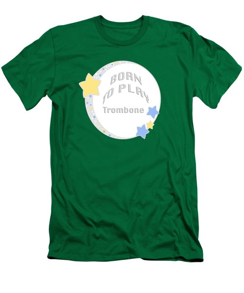 Trombone Born To Play Trombone 5675.02 Men's T-Shirt (Athletic Fit)