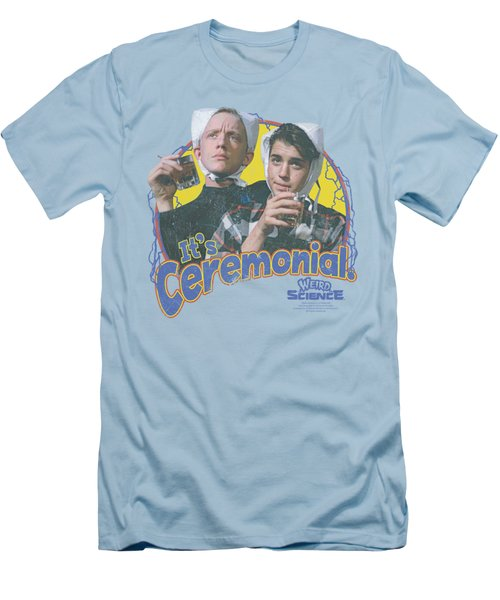 Weird Science - It's Ceremonial Men's T-Shirt (Slim Fit) by Brand A