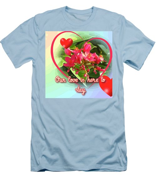 Our Love Is Here To Stay Men's T-Shirt (Athletic Fit)
