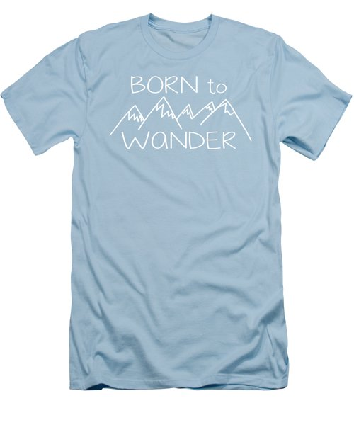 Born To Wander Men's T-Shirt (Slim Fit) by Heather Applegate