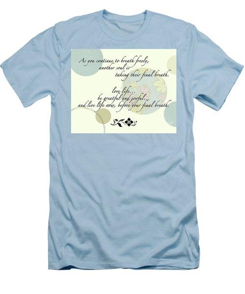 Last Breath Men's T-Shirt (Slim Fit) by Renie Rutten