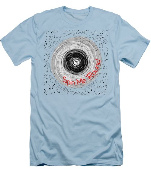 Spin Me 'round 2 Men's T-Shirt (Slim Fit) by Methune Hively