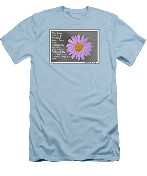 Men's T-Shirt (Slim Fit) featuring the digital art You Have The Right by Holley Jacobs