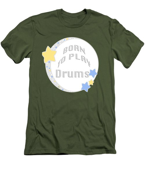 Drum Born To Play Drum 5673.02 Men's T-Shirt (Slim Fit) by M K  Miller