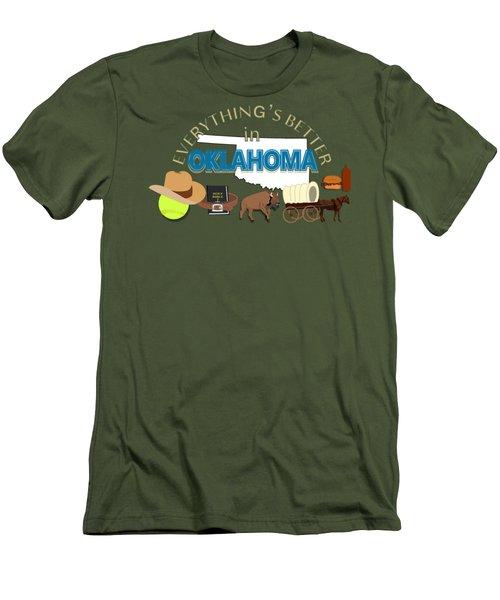 Everything's Better In Oklahoma Men's T-Shirt (Slim Fit) by Pharris Art