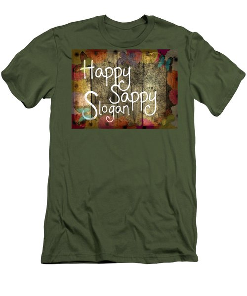 Men's T-Shirt (Slim Fit) featuring the digital art Happy Sappy Slogan Word Wall Art Sign by John Fish