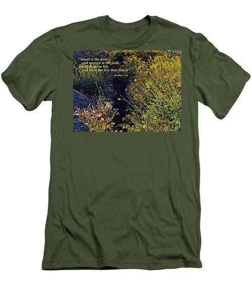 Men's T-Shirt (Slim Fit) featuring the photograph Scripture - Matthew 7 Verse 14 by Glenn McCarthy Art and Photography