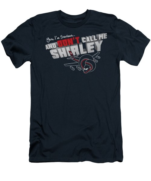 Airplane - Dont Call Me Shirley Men's T-Shirt (Athletic Fit)