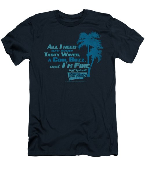 Fast Times Ridgemont High - All I Need Men's T-Shirt (Athletic Fit)