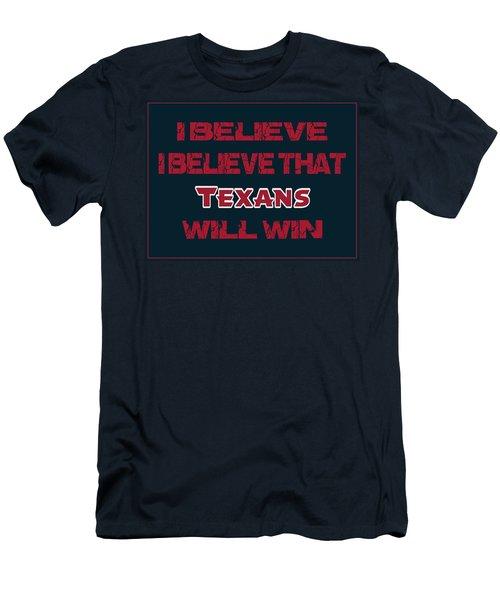Houston Texans I Believe Men's T-Shirt (Athletic Fit)