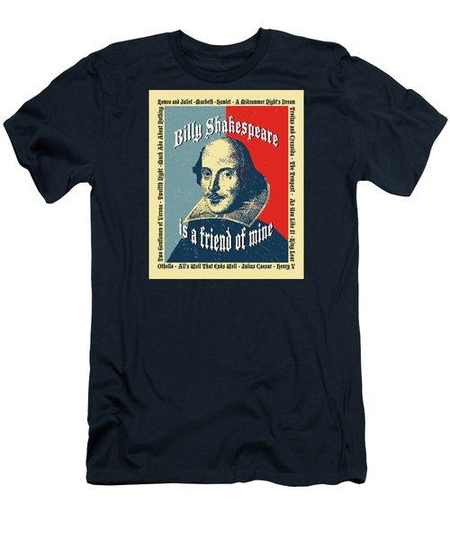 Billy Shakespeare Is A Friend Of Mine Men's T-Shirt (Slim Fit) by Robert J Sadler