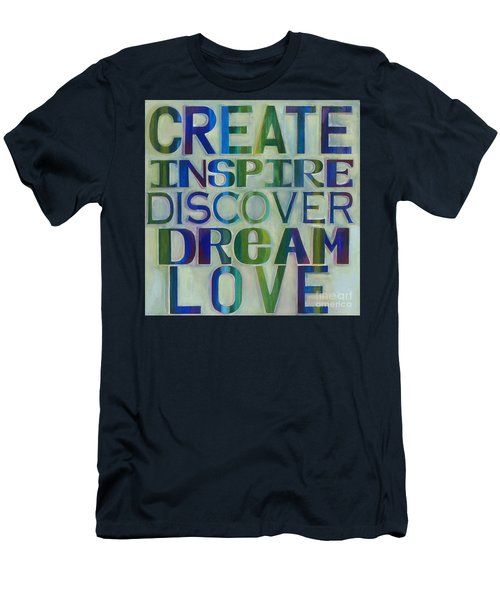 Men's T-Shirt (Athletic Fit) featuring the painting Create Inspire Discover Dream Love by Carla Bank