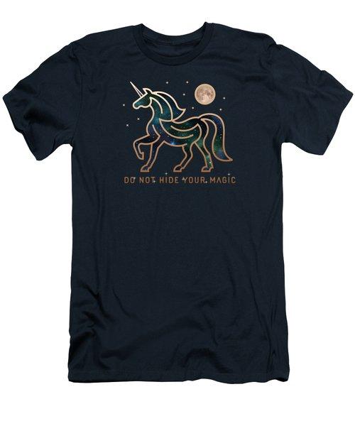Do Not Hide Your Magic Men's T-Shirt (Athletic Fit)