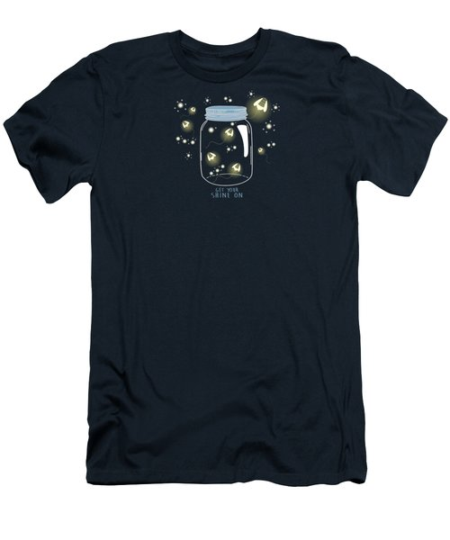 Get Your Shine On Men's T-Shirt (Slim Fit) by Heather Applegate
