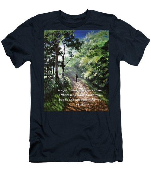 It's Your Road Men's T-Shirt (Athletic Fit)