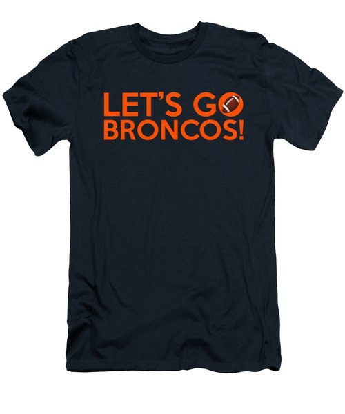 Let's Go Broncos Men's T-Shirt (Athletic Fit)
