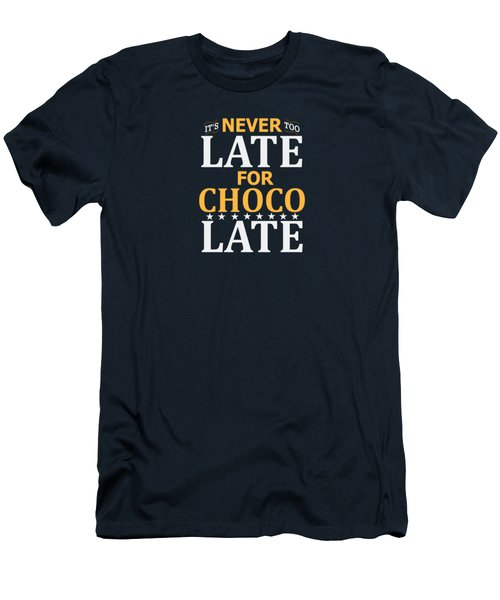 Never Too Late Cool Design Men's T-Shirt (Athletic Fit)