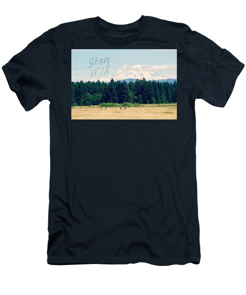 Stay Wild Men's T-Shirt (Athletic Fit)