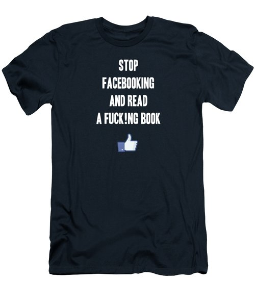 Stop Facebooking And Read A Book Men's T-Shirt (Athletic Fit)