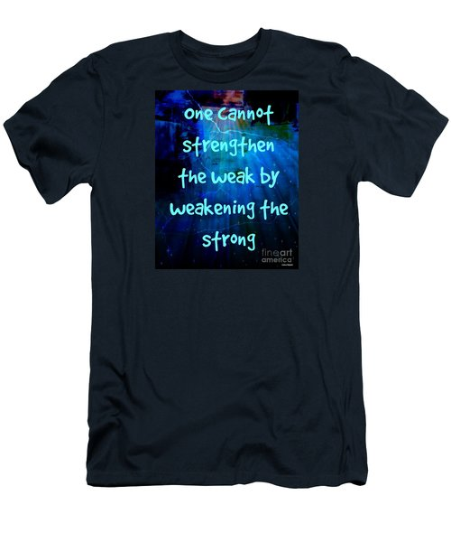 Strength V Weakness Men's T-Shirt (Slim Fit) by Leanne Seymour