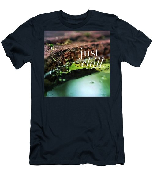 Whatever Is Going On, Just Chill Men's T-Shirt (Slim Fit) by Crystal Rayburn