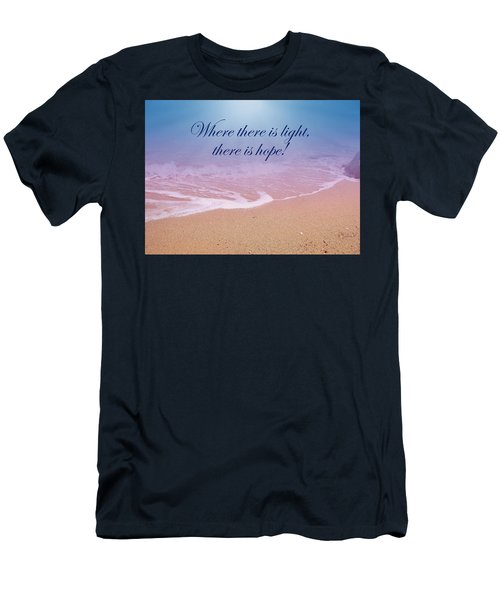 Where There Is Light There Is Hope Men's T-Shirt (Athletic Fit)
