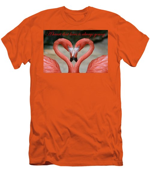 A Heart That Loves Is Always Young Men's T-Shirt (Athletic Fit)