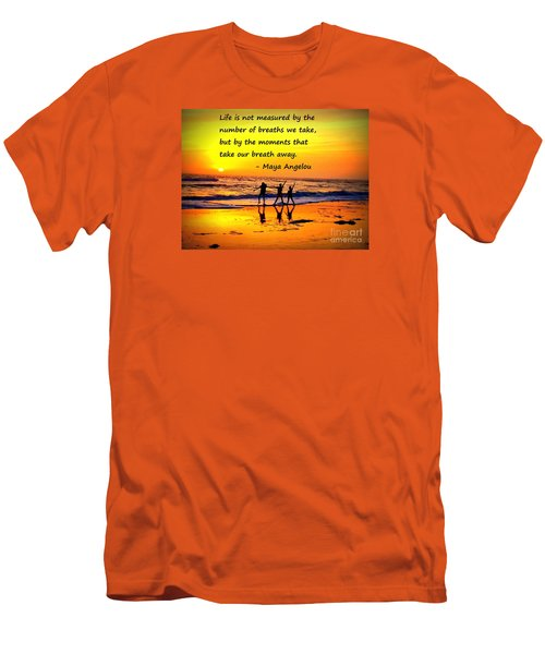 Moments That Take Our Breath Away - Maya Angelou Men's T-Shirt (Athletic Fit)