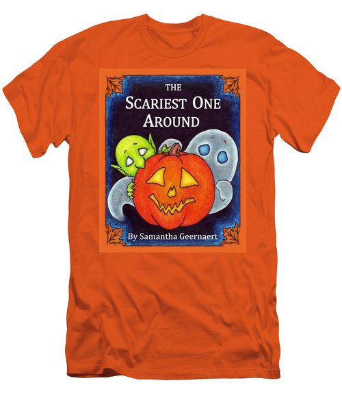 The Scariest One Around Men's T-Shirt (Slim Fit)