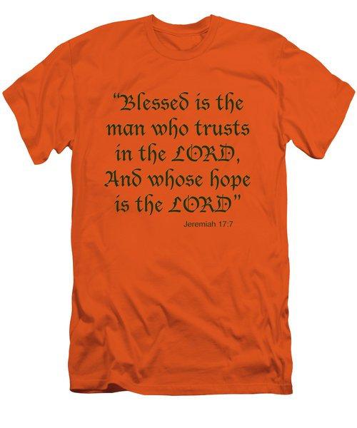 Jeremiah 17 7 Blessed Is The Man Men's T-Shirt (Athletic Fit)
