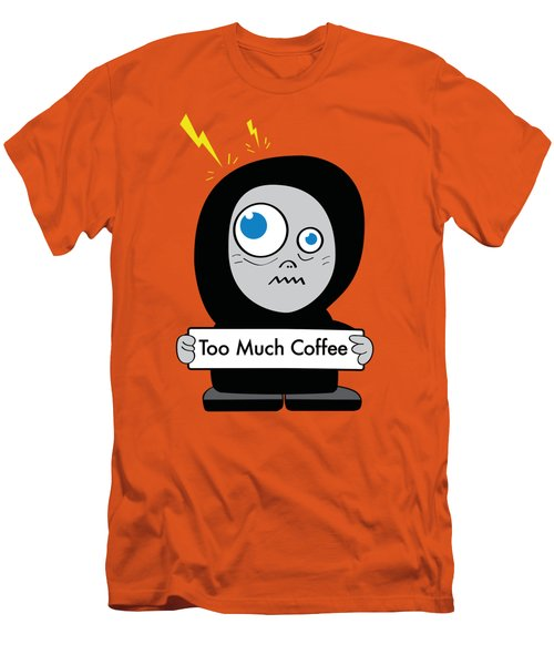 Not Too Much Coffee Men's T-Shirt (Athletic Fit)