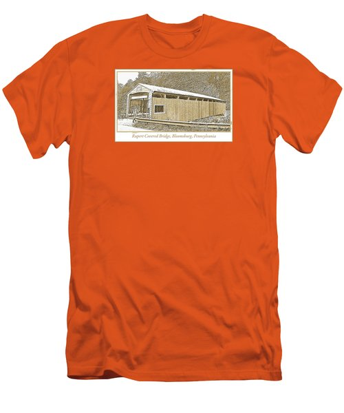 Men's T-Shirt (Slim Fit) featuring the digital art Rupert Covered Bridge Bloomburg Pennsylvania by A Gurmankin