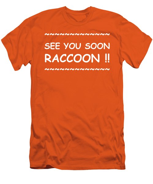 See You Soon Raccoon Men's T-Shirt (Slim Fit) by Michelle Saraswati