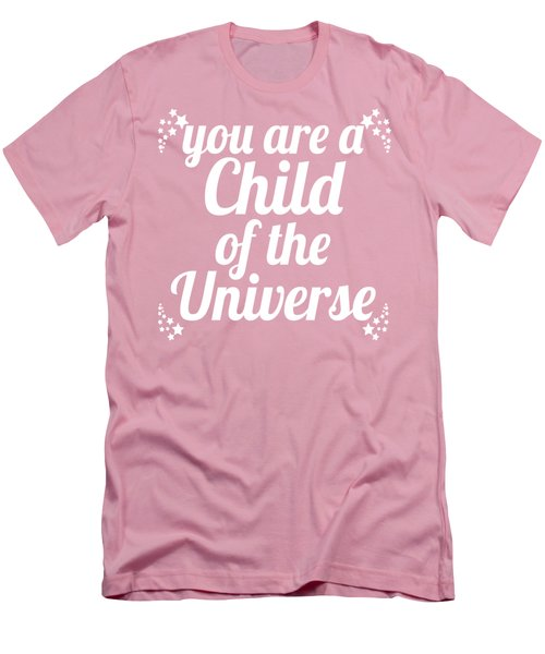 Men's T-Shirt (Slim Fit) featuring the digital art Child Of The Universe Desiderata - Pink by Ginny Gaura