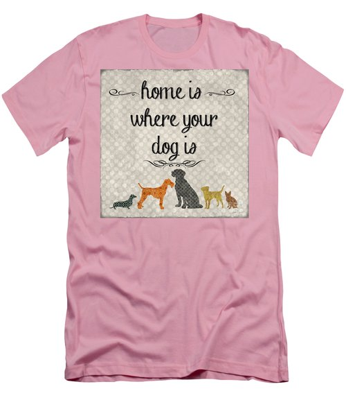 Home Is Where Your Dog Is-jp3039 Men's T-Shirt (Slim Fit) by Jean Plout