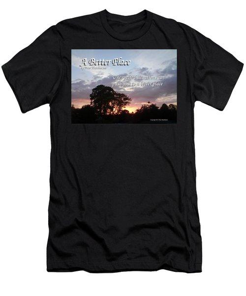 A Better Place Men's T-Shirt (Athletic Fit)