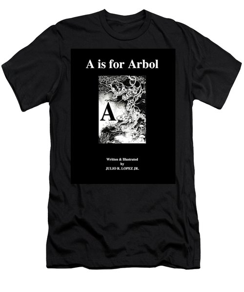 A Is For Arbol Men's T-Shirt (Slim Fit) by Julio Lopez