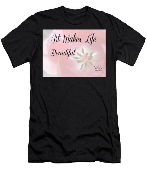 Art Makes Life Beautiful Men's T-Shirt (Athletic Fit)