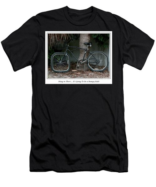 Men's T-Shirt (Slim Fit) featuring the photograph Bumpy Ride by Mariarosa Rockefeller