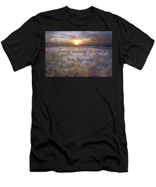 Every Morning Brings A New Beginning Men's T-Shirt (Athletic Fit)