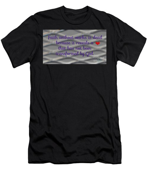 Faith Without Works Men's T-Shirt (Athletic Fit)