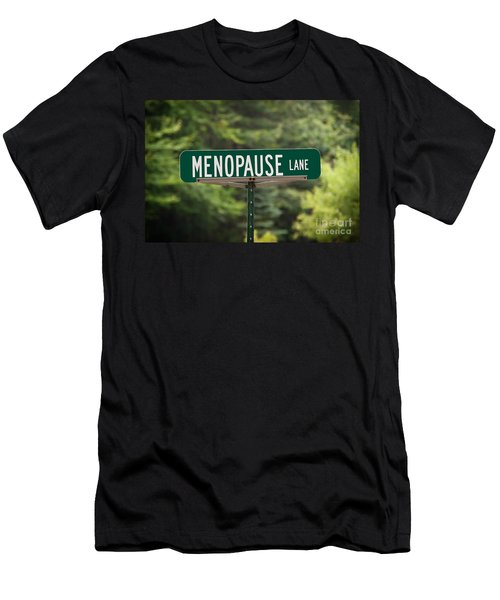 Menopause Lane Sign Men's T-Shirt (Slim Fit) by Sue Smith
