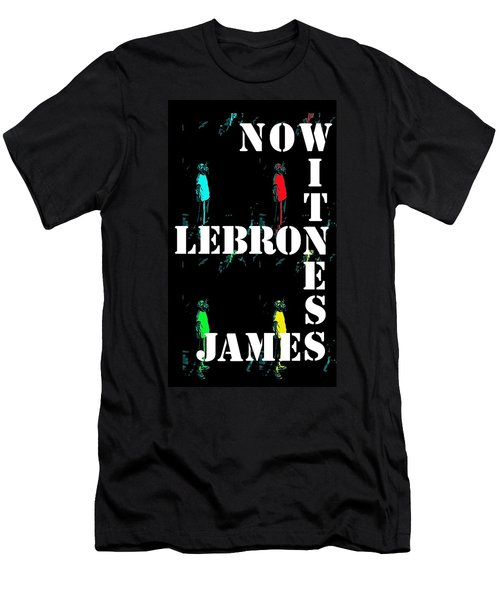 Men's T-Shirt (Slim Fit) featuring the photograph Now Witness Lebron James by J Anthony