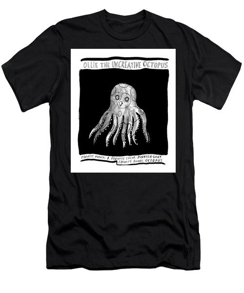 Ollie The Uncreative Octopus -- Favorite Animal: Men's T-Shirt (Athletic Fit)