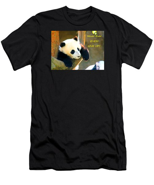 Panda Baby Bear Never Ever Ever Give Up Men's T-Shirt (Athletic Fit)