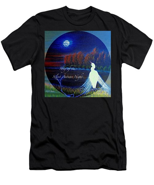 Men's T-Shirt (Slim Fit) featuring the painting Song Of The Silent  Autumn Night In The Round With Text  by Kimberlee Baxter