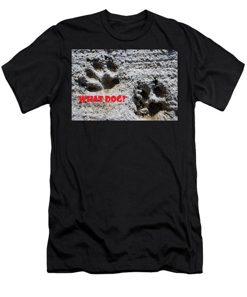 What Dog Men's T-Shirt (Athletic Fit)