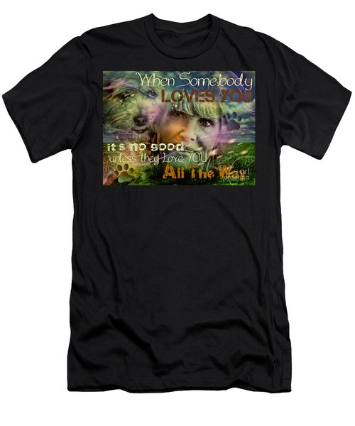 When Somebody Loves You - 3 Men's T-Shirt (Athletic Fit)