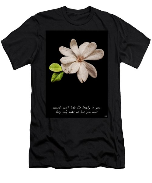 Wounds Cannot Hide The Beauty In You Men's T-Shirt (Athletic Fit)